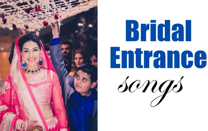 Popular Bridal Entrance Songs: The Best Indian Bridal Entry Songs That Create An Impact